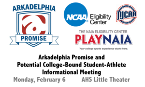 Arkadelphia Promise/College-Bound Student-Athlete Info. Mtg Feb. 6